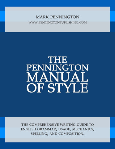 The Pennington Manual of Style (an eBook program component of Teaching Essay Strategies)