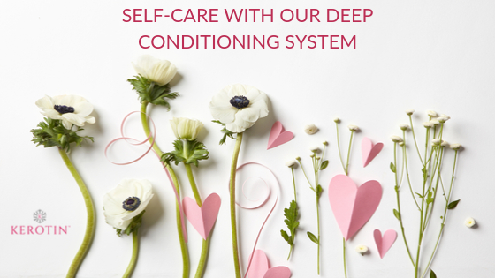 Self-care With Our Deep Conditioning System