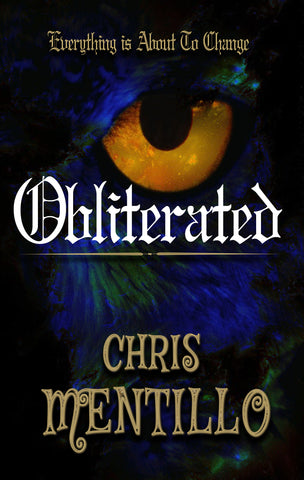 Obliterated: Everything is About To Change By, Chris Mentillo