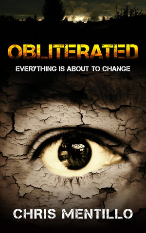 Obliterated, By Chris Mentillo: A Best-selling Horror Novella (Sample Chapters)