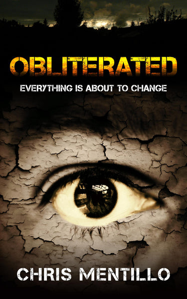 Obliterated: Everything is About To Change Book By, Chris Mentillo