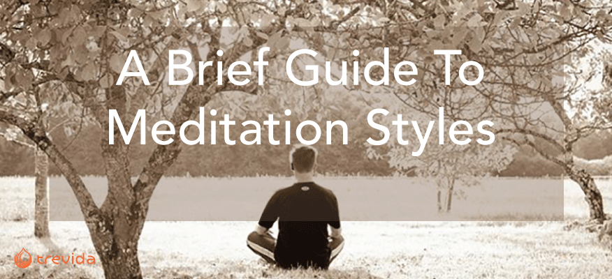A Brief Guide To Meditation Styles