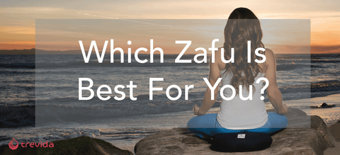 Which Zafu Is Best For You?