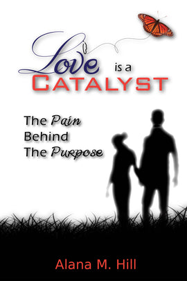 Love is a Catalyst