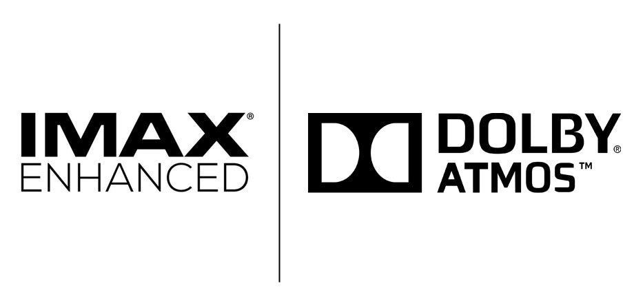 Dolby Atmos and IMAX Enhanced