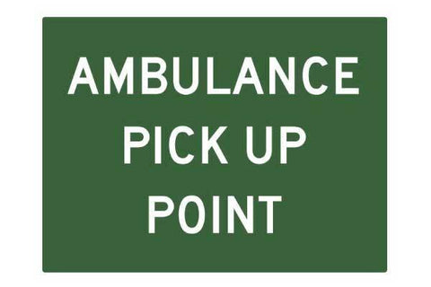 Ambulance Pick Up Point Sign