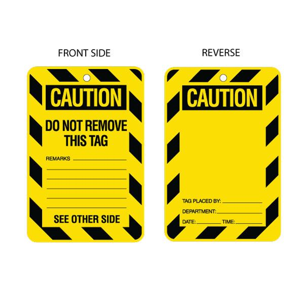Caution Do Not Remove - Placed By Tag (packs of 10)