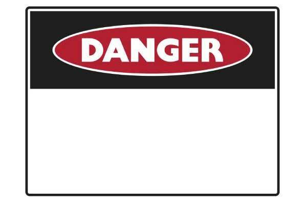 Danger Blank Sign - Insert Own Message