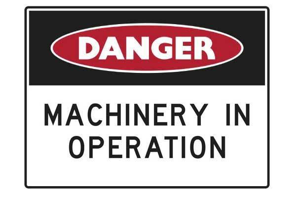 Danger Machinery in Operation