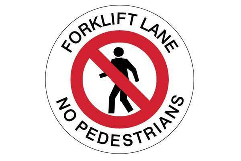 Floor Sign Forklift Lane No Pedestrians