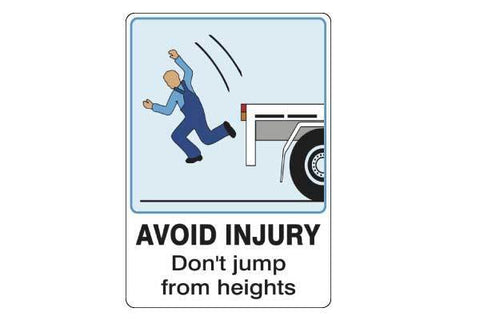 Notice Avoid Injury Don't Jump From Heights