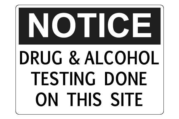 Notice Drug And Alcohol Testing Done On This Site