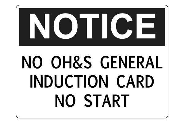 Notice No OH&S General Induction Card No Start