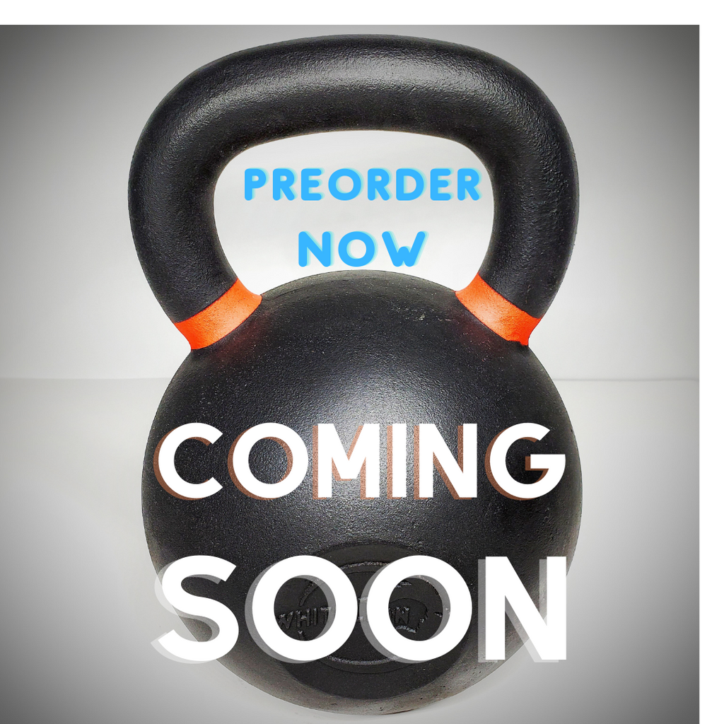 New Kettlebell Design. Pre-Order Open Now.        September 2020