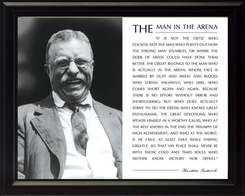 Theodore Teddy Roosevelt the Man in the Arena Quote 8x10 Framed Picture Black and White with Teddy Laughing