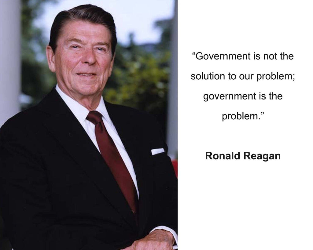 "Ronald Reagan ""Government is not"" Quote 8x10 Photo"