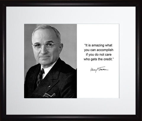 Harry S. Truman It Is Amazing What You Can Accomplish Quote Autograph 11x13 Matted to 8x10 Framed Picture