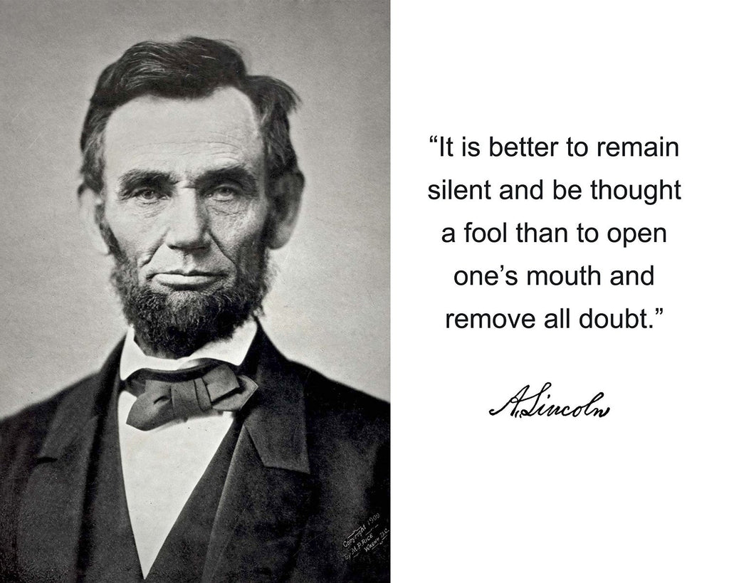 "Abraham Lincoln ""It is better"" Quote Autograph 8x10 Photo"