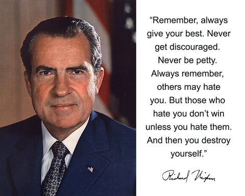 "Richard Nixon ""Remember, always"" Quote Autograph 8x10 Photo"