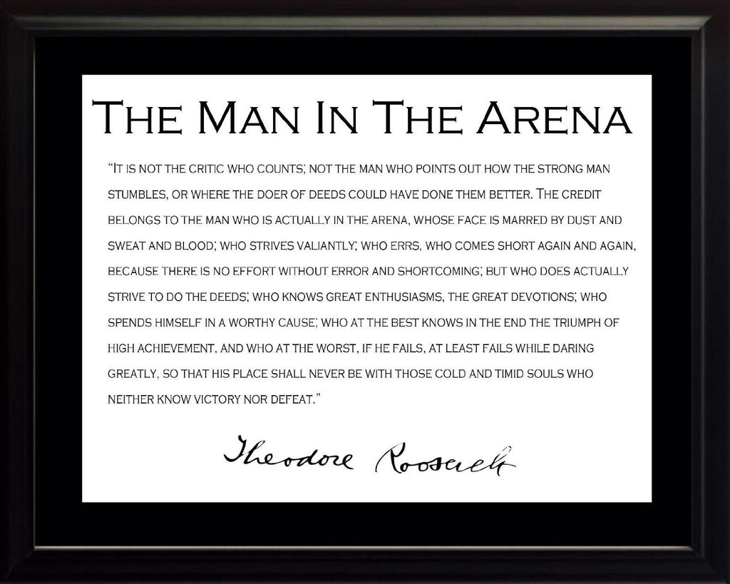 Theodore Teddy Roosevelt the Man in the Arena Quote 8x10 Framed Picture with Black Border