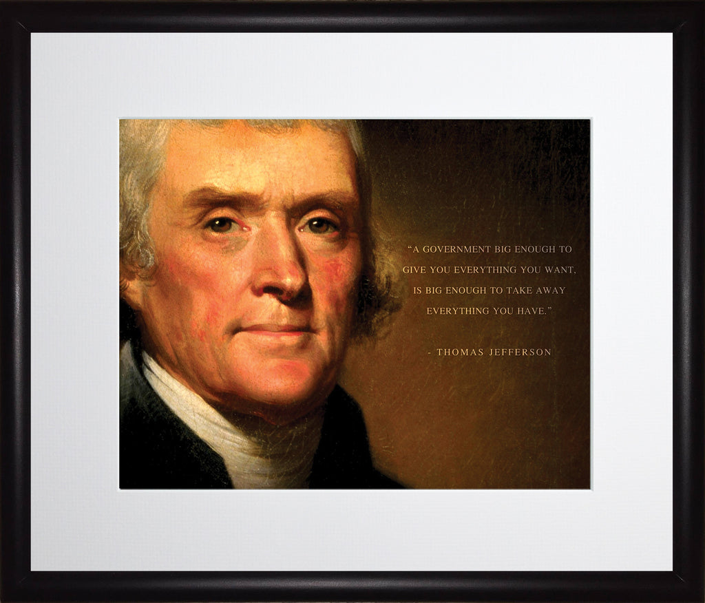 Thomas Jefferson Poster Framed Photo Famous Quotes Quot A