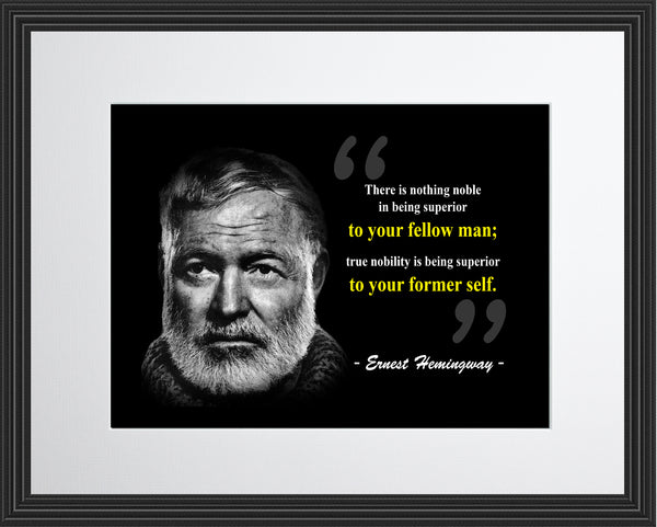 Ernest Hemingway There Is Nothing Poster, Print, Picture or Framed Photograph