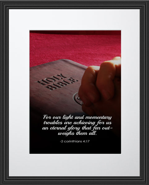 2 Corinthians 4:17 For Our Light Poster, Print, Picture or Framed Photograph
