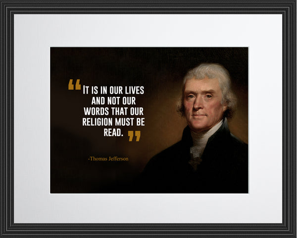 Thomas Jefferson It Is In Poster, Print, Picture or Framed Photograph