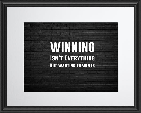 Winning Isn't Everything Sportsmanship Poster, Print, Picture or Framed Photograph