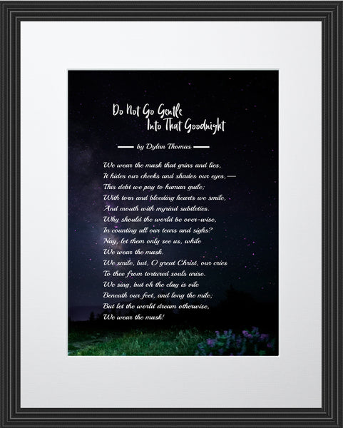 Dylan Thomas Do Not Go Poster, Print, Picture or Framed Photograph