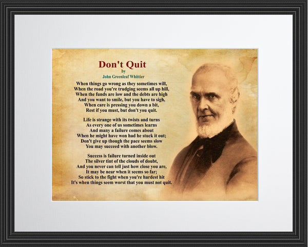 John Greenleaf Whittier Don't Quit Poster, Print, Picture or Framed Photograph