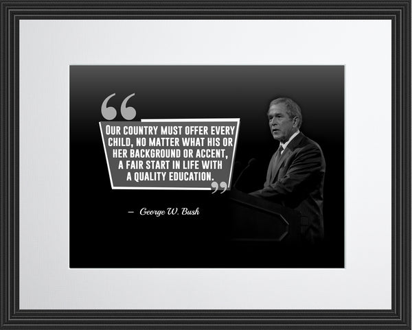 George W. Bush Our Country Must Poster, Print, Picture or Framed Photograph