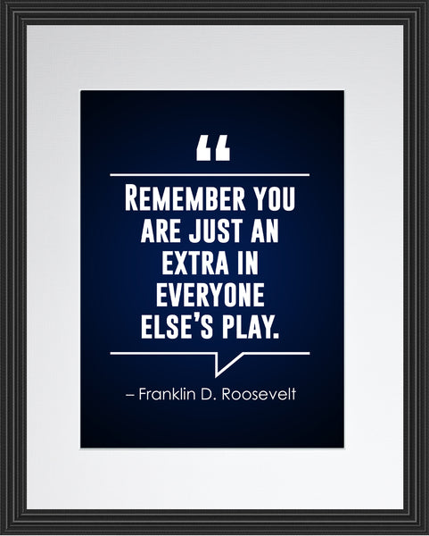 Franklin D. Roosevelt Remember You Are Poster, Print, Picture or Framed Photograph