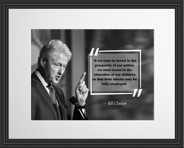 Bill Clinton If We Want Poster, Print, Picture or Framed Photograph