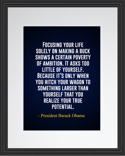 Barack Obama Focusing Your Life Poster, Print, Picture or Framed Photograph