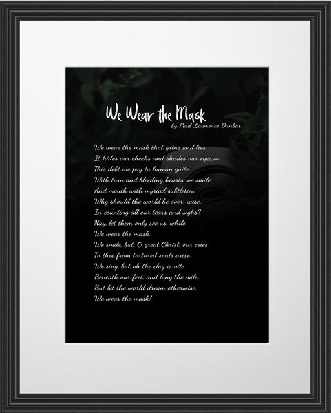 Paul Lawrence Dunbar We Wear The Poster, Print, Picture or Framed Photograph