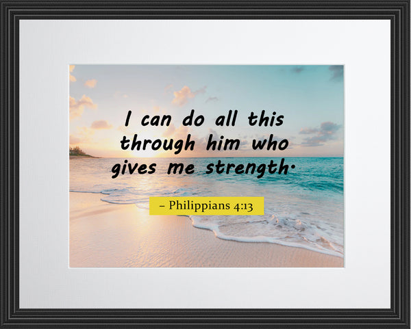 Philippians 4:13 I Can Do Poster, Print, Picture or Framed Photograph