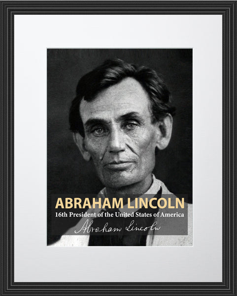 Abraham Lincoln 16th President Poster, Print, Picture or Framed Photograph