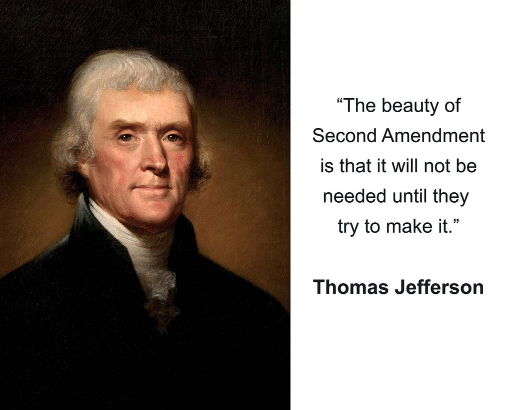 "Thomas Jefferson ""The beauty of Second Amendment"" Quote 8x10 Photo"