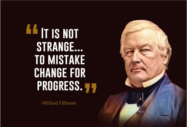 Millard Fillmore It Is Not Poster, Print, Picture or Framed Photograph