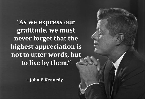 John F. Kennedy As We Express Poster, Print, Picture or Framed Photograph