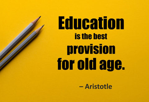 Aristotle Education Is The Poster, Print, Picture or Framed Photograph