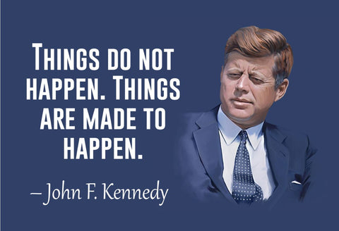 John F. Kennedy Things Do Not Poster, Print, Picture or Framed Photograph