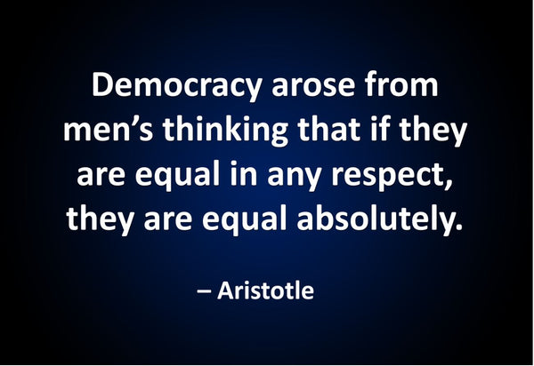 Aristotle Democracy Arose From Poster, Print, Picture or Framed Photograph