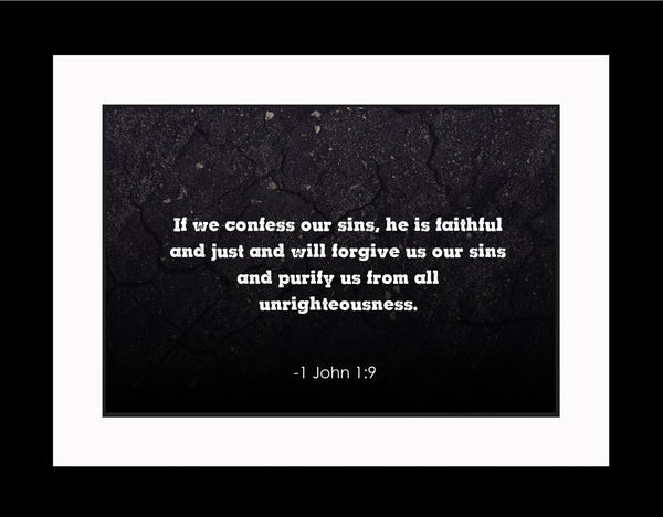 1 John 1:9 If We Confess Poster, Print, Picture or Framed Photograph