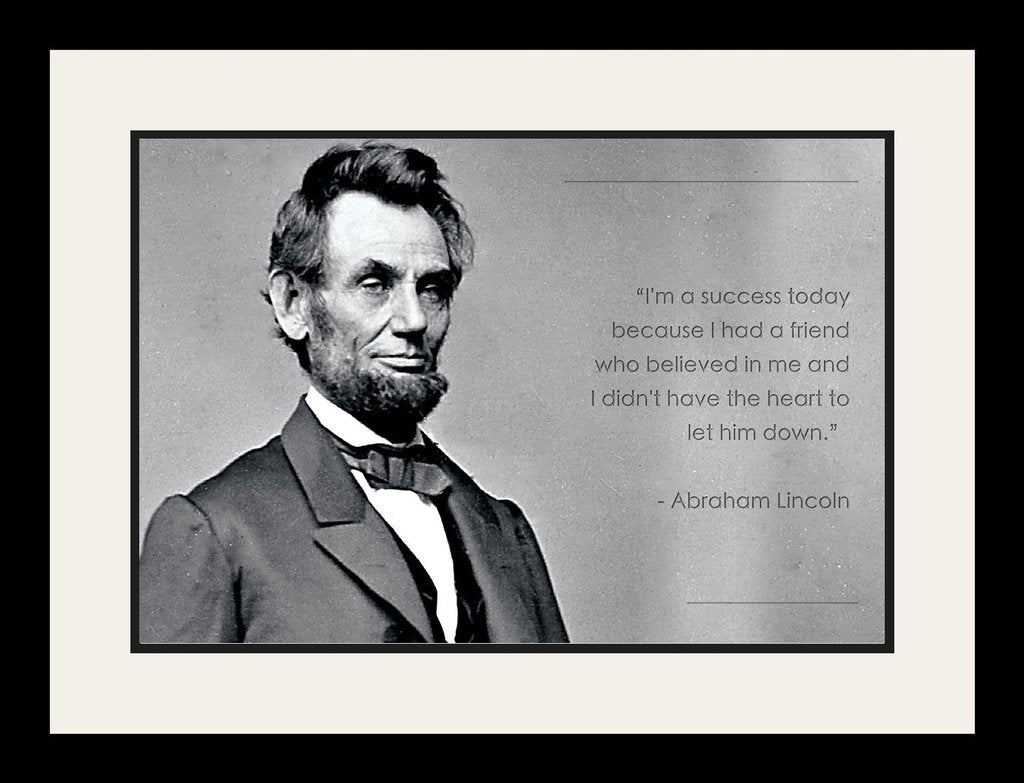 "Abraham Lincoln 19x25 Framed Picture ""I'm a success today"""