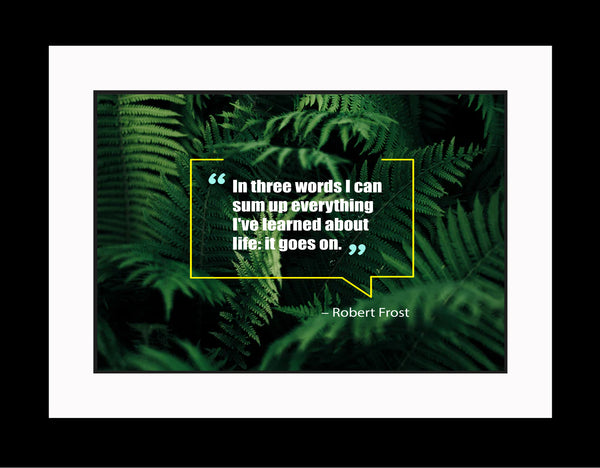 Robert Frost In Three Words Poster, Print, Picture or Framed Photograph