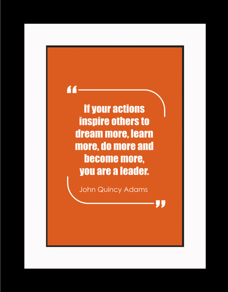 John Quincy Adams If Your Actions Poster, Print, Picture or Framed Photograph