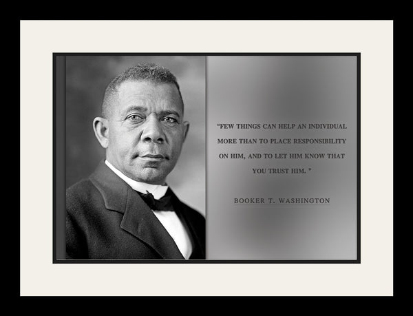 "Booker T. Washington - Photo, Picture, Poster or Framed Famous Quote ""Few things can help"""