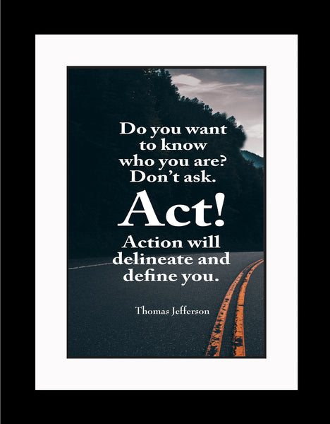 Thomas Jefferson Do You Want Poster, Print, Picture or Framed Photograph